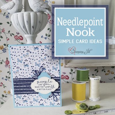 Needlepoint Nook Simple Card Ideas